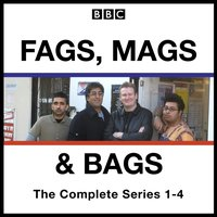 Fags, Mags, and Bags: Series 1-4 - Sanjeev Kohli - audiobook