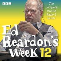 Ed Reardon's Week: Series 12 - Christopher Douglas - audiobook
