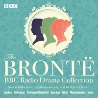 Bronte BBC Radio Drama Collection - Charlotte Bronte - audiobook