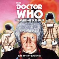 Doctor Who: The Ambassadors of Death - Terrance Dicks - audiobook