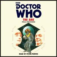 Doctor Who: The Ark - Paul Erickson - audiobook
