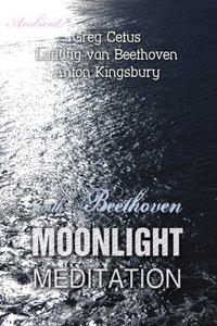 Moonlight Meditation with Beethoven - Ludwig van Beethoven - audiobook