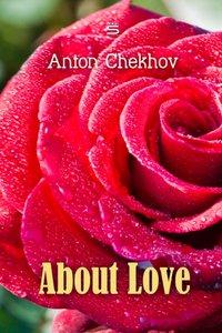 About Love - Anton Chekhov - audiobook