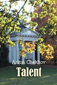 Talent - Anton Chekhov - audiobook
