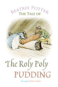 Roly Poly Pudding - Beatrix Potter - audiobook