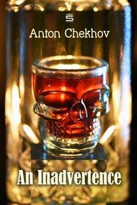 Inadvertence - Anton Chekhov - audiobook