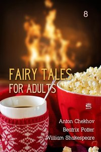 Fairy Tales for Adults Volume 8 - Anton Chekhov - audiobook