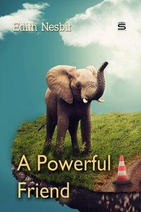 Powerful Friend - Edith Nesbit - audiobook