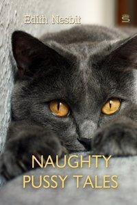 Naughty Pussy Tales - Edith Nesbit - audiobook