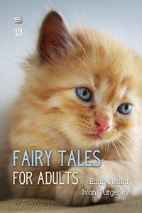 Fairy Tales for Adults Volume 13 - Edith Nesbit - audiobook