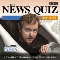 News Quiz: Series 94 - Opracowanie zbiorowe - audiobook