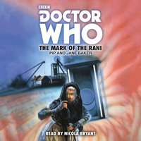 Doctor Who: The Mark of the Rani - Pip Baker - audiobook