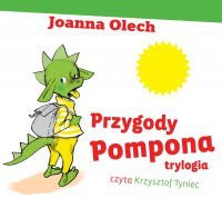 Przygody Pompona. Trylogia - Joanna Olech - audiobook