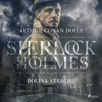 Dolina strachu - Sir Arthur Conan Doyle - audiobook
