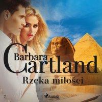 Rzeka miłości - Barbara Cartland - audiobook