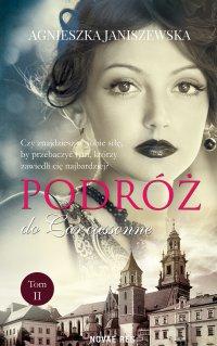 Podróż do Carcassonne. Tom II - Agnieszka Janiszewska - ebook