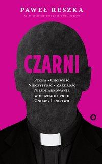 Czarni - Paweł Reszka - ebook