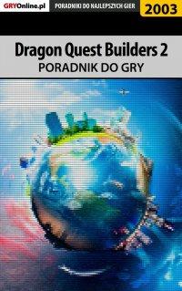 Dragon Quest Builders 2 - poradnik do gry - Dawid Lubczyński - ebook
