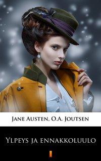Ylpeys ja ennakkoluulo - Jane Austen - ebook