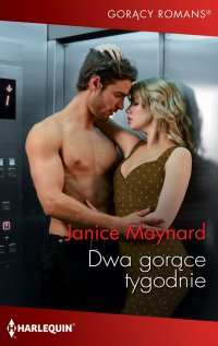 Dwa gorące tygodnie - Janice Maynard - ebook