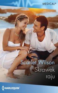 Skrawek raju - Scarlet Wilson - ebook
