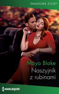 Naszyjnik z rubinami - Maya Blake - ebook
