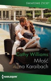 Miłość na Karaibach - Cathy Williams - ebook