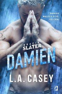 Damien. Bracia Slater. Tom 5 - L.A. Casey - ebook