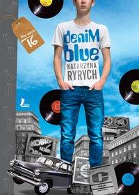 Denim blue - Katarzyna Ryrych - ebook