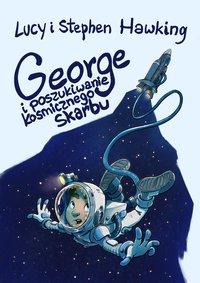 George i poszukiwanie kosmicznego skarbu - Lucy Hawking - ebook