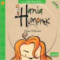 Hania Humorek - Megan McDonald - audiobook