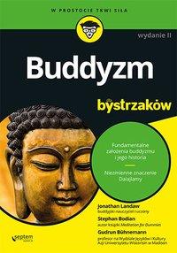 Buddyzm dla bystrzaków. Wydanie II - Jonathan Landaw - ebook