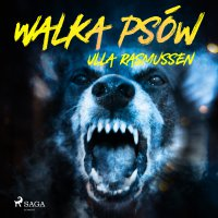Walka psów - Ulla Rasmussen - audiobook