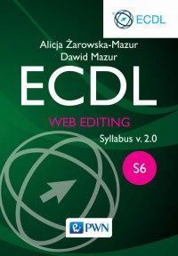 ECDL. Web editing. Moduł S6. Syllabus v. 2.0 - Alicja Żarowska-Mazur - ebook