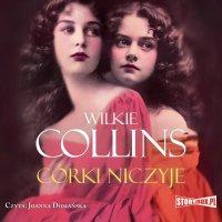 Córki niczyje - Wilkie Collins - audiobook