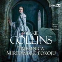 Tajemnica Mirtowego Pokoju - Wilkie Collins - audiobook