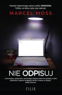 Nie odpisuj - Marcel Moss - ebook