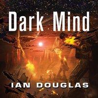 Dark Mind - Ian Douglas - audiobook