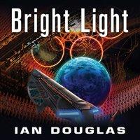Bright Light (Star Carrier, Book 8) - Ian Douglas - audiobook