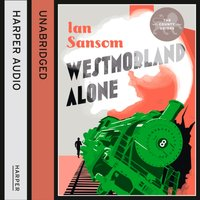 Westmorland Alone - Ian Sansom - audiobook