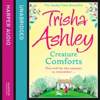 CREATURE COMFORTS - Trisha Ashley - audiobook