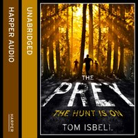 Prey (The Prey Series, Book 1) - Tom Isbell - audiobook