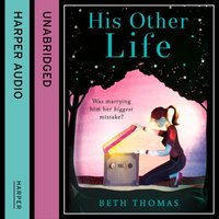 His Other Life - Beth Thomas - audiobook
