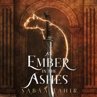 Ember in the Ashes - Sabaa Tahir - audiobook