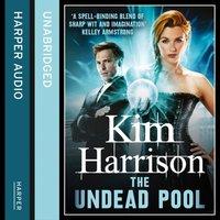 Undead Pool - Kim Harrison - audiobook