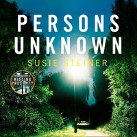 Persons Unknown (A Manon Bradshaw Thriller) - Susie Steiner - audiobook