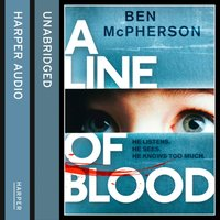 Line of Blood - Ben McPherson - audiobook