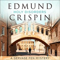 Holy Disorders - Edmund Crispin - audiobook