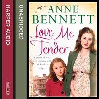 Love Me Tender - Anne Bennett - audiobook