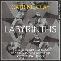 Labyrinths - Catrine Clay - audiobook